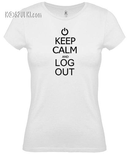 Koszulka damska Keep calm and log out