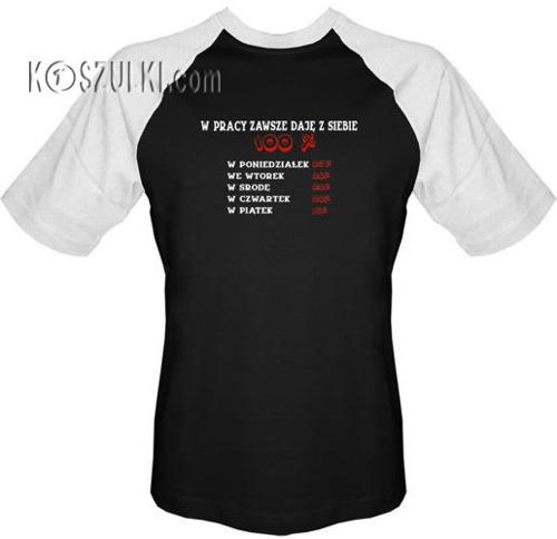T-shirt BASEBALL - Daję z siebie w pracy 100 procent