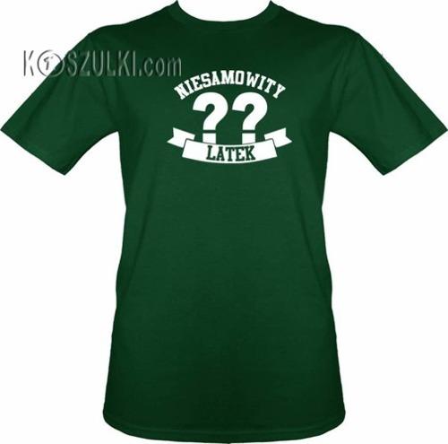 T-shirt Niesamowity ?? latek- Ciemny zielony