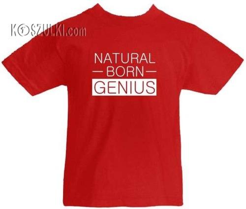 T-shirt dziecięcy Natural Born Genius