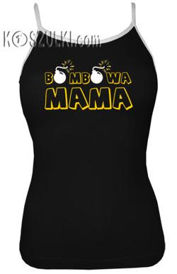 Top damski- Bombowa Mama