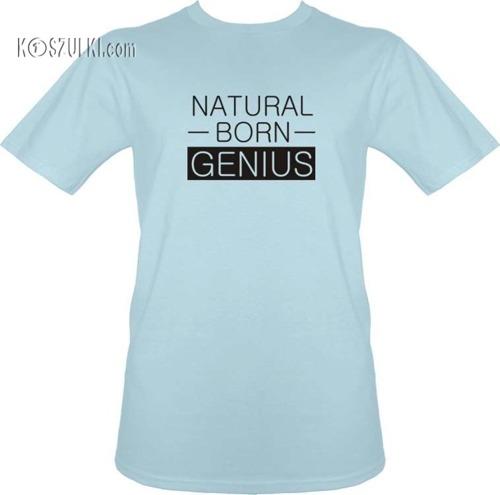 t-shirt Natural Born Genius