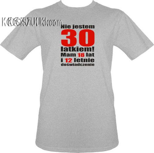t-shirt Nie jestem 30 latkiem