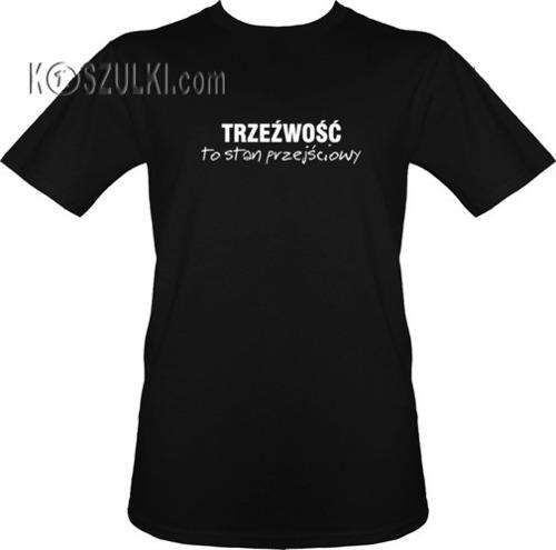 t-shirt TRZEŹWOŚĆ