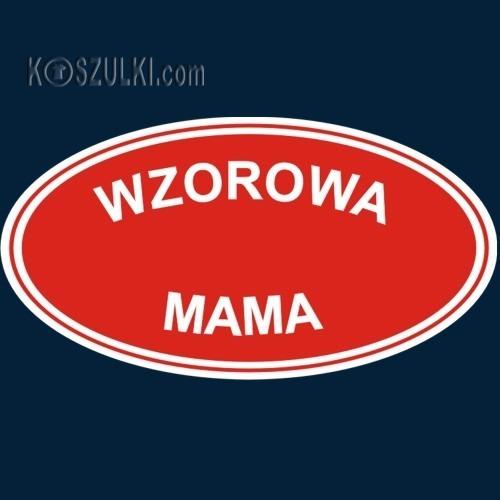 t-shirt Wzorowa Mama